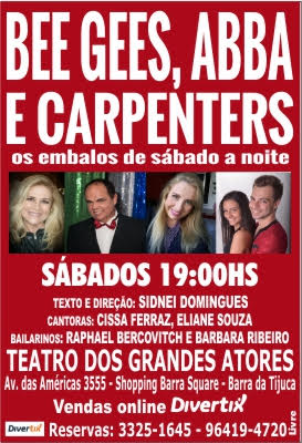 BEE GEES, ABBA e CARPENTERS